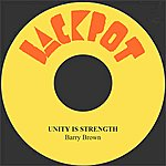 Barry Brown Unity Is Strength