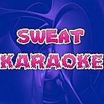 The Original Sweat (Karaoke)