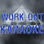 The Original Work Out (Karaoke)