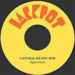 The Aggrovators Natural Mystic Dub