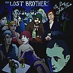 The Lost Brothers So Long John Fante