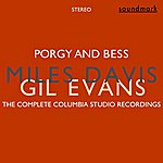 Gil Evans Porgy And Bess (Stereo): The Complete Columbia Studio Recordings