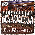Banda Los Recoditos Lo Mejor De Lo Mejor De