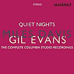 Gil Evans Quiet Nights (Stereo): The Complete Columbia Studio Recordings