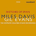 Gil Evans Sketches Of Spain Original Mono Recordings: The Complete Columbia Studio Recordings