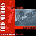 Red Nichols Jazz Figures / Red Nichols (1927-1928)