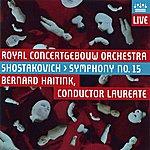 Bernard Haitink Shostakovich: Symphony No. 15
