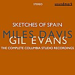 Gil Evans Sketches Of Spain (Stereo): The Complete Columbia Studio Recordings