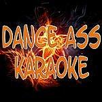 The Original Dance Ass (Karaoke)
