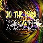 The Original In The Dark (Karaoke)