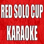 The Original Red Solo Cup (Karaoke)