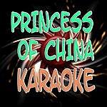 The Original Princess Of China (Karaoke)