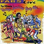 Fab 5 Fab 5 Live: The Ultimate Vintage Jamaican Party Mix Part 1