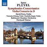 David Perry Pleyel: Symphonies Concertantes / Violin Concerto In D Major