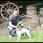 Ben J Cry Child