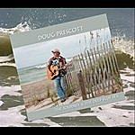Doug Prescott The Journey & The Deep Blue Sea
