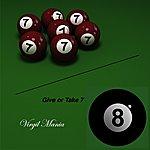 Virgil Mania Give Or Take 7 - Single