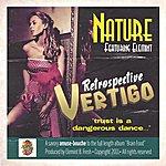 Nature Retrospective Vertigo (Feat. Elemint) - Single