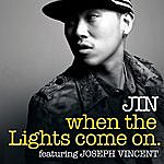 Jin When The Lights Come On Feat. Joseph Vincent