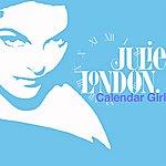 Julie London Calendar Girl (Remastered)
