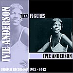 Ivie Anderson Jazz Figures / Ivie Anderson (1932-1942)