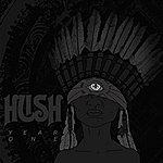 Hush Year One