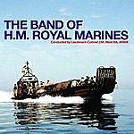 Band Of HM Royal Marines The Band Of H.M. Royal Marines