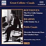 Mieczyslaw Horszowski Beethoven / Brahms: Cello Sonatas (Casals) (1930-1939)
