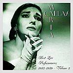 Maria Callas Best Live Performances 1952-1959 Volume 3