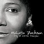 Mahalia Jackson Dig A Little Deeper
