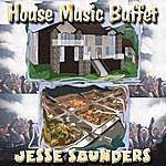 Jesse Saunders House Music Buffet