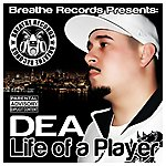 DEA Life Of A Player