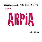 Cecilia Toussaint Arpía 25 Años En Vivo