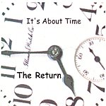 The Return It's About Time