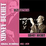 Sidney Bechet Jazz Figures / Sidney Bechet (1932-1939)