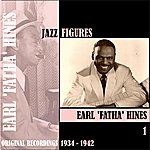 Earl Hines Jazz Figures / Earl 'fatha' Hines, Volume 1 (1934-1942)