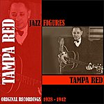 Tampa Red Jazz Figures / Tampa Red (1928-1942)