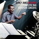 Quincy Jones Complete 1960 European Concerts
