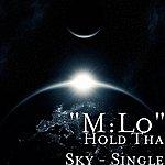 MLO Hold Tha Sky - Single