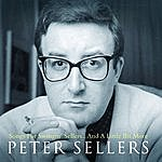 Peter Sellers Songs For Swingin' Sellers - And A Little Bit More