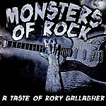 Taste Monsters Of Rock - A Taste Of Rory Gallagher