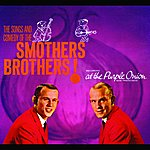 The Smothers Brothers The Songs And Comedy Of The Smothers Brothers At The Purple Onion!