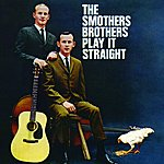 The Smothers Brothers The Smothers Brothers Play It Straight