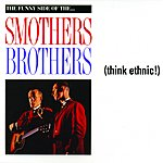 The Smothers Brothers Think Ethnic!