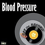Off The Record Blood Pressure