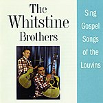 Whitstein Brothers Sing Gospel Songs Of The Louvins