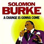 Solomon Burke A Change Is Gonna Come