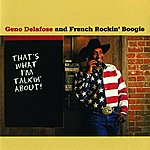 Geno Delafose That's What I'm Talkin' About!