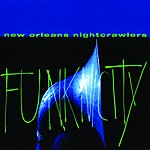 The New Orleans Nightcrawlers Funknicity