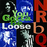 NRBQ Gotta Be Loose -- Recorded Live In The Usa